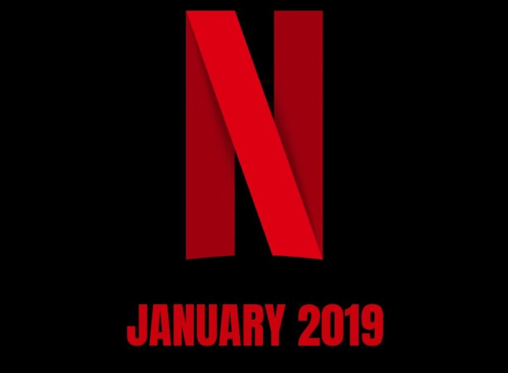 Netflix Ιανουάριος 2019: Tαινίες και TV Shows που θα προστεθούν