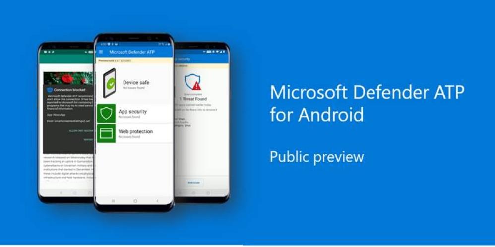 Microsoft Defender: Διαθέσιμη η preview έκδοση του antivirus για συσκευές Android