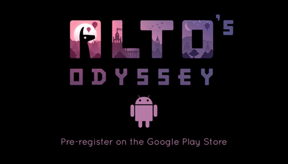 Alto's Odyssey: Έρχεται μέσα στον Ιούλιο για συσκευές Android [Video]