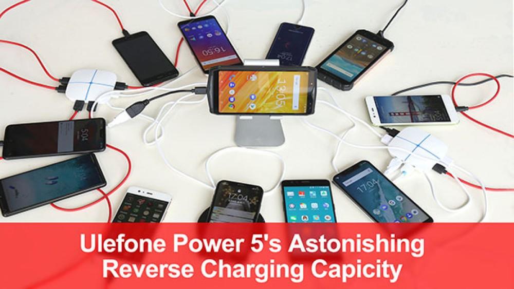 Ulefone Power 5: Δείτε την τεράστια μπαταρία 13000mAh να χρησιμοποιείται για φόρτιση άλλων smartphones [Video]