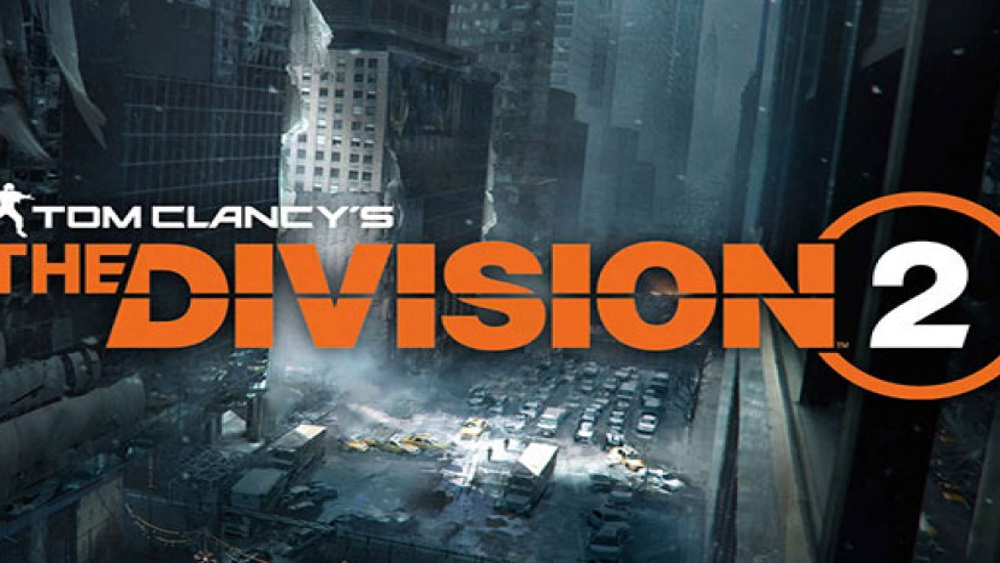The Division 2: Ανακοινώθηκε η ημερομηνία κυκλοφορίας και νέα χορταστικά videos από την E3 2018