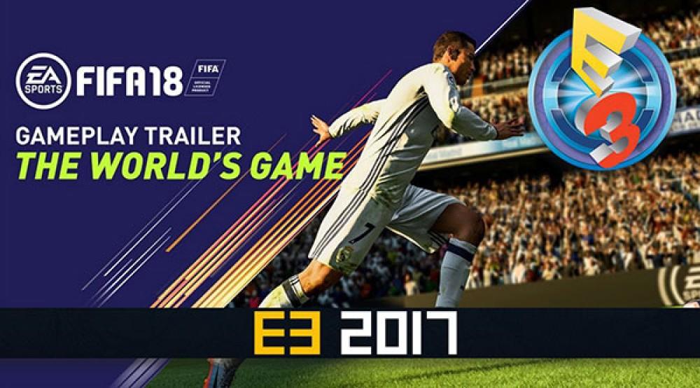 FIFA 18: Πρώτο gameplay trailer από την E3 2017!